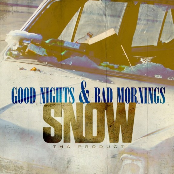 Snow-Tha-Product-Good-Nights-and-Bad-Mornings_cover